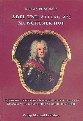 Adel Und Alltag Am Münchener Hof