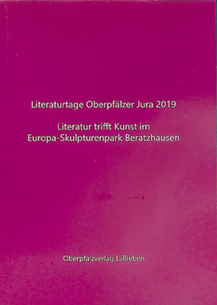 Literaturtage Oberpfälzer Jura  – Literatur Trifft Kunst Im Europa-Skulpturenpark Beratzhausen