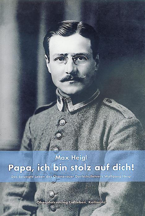 Heigl Max, Papa, Ich Bin Stolz Auf Dich! (Kopie)