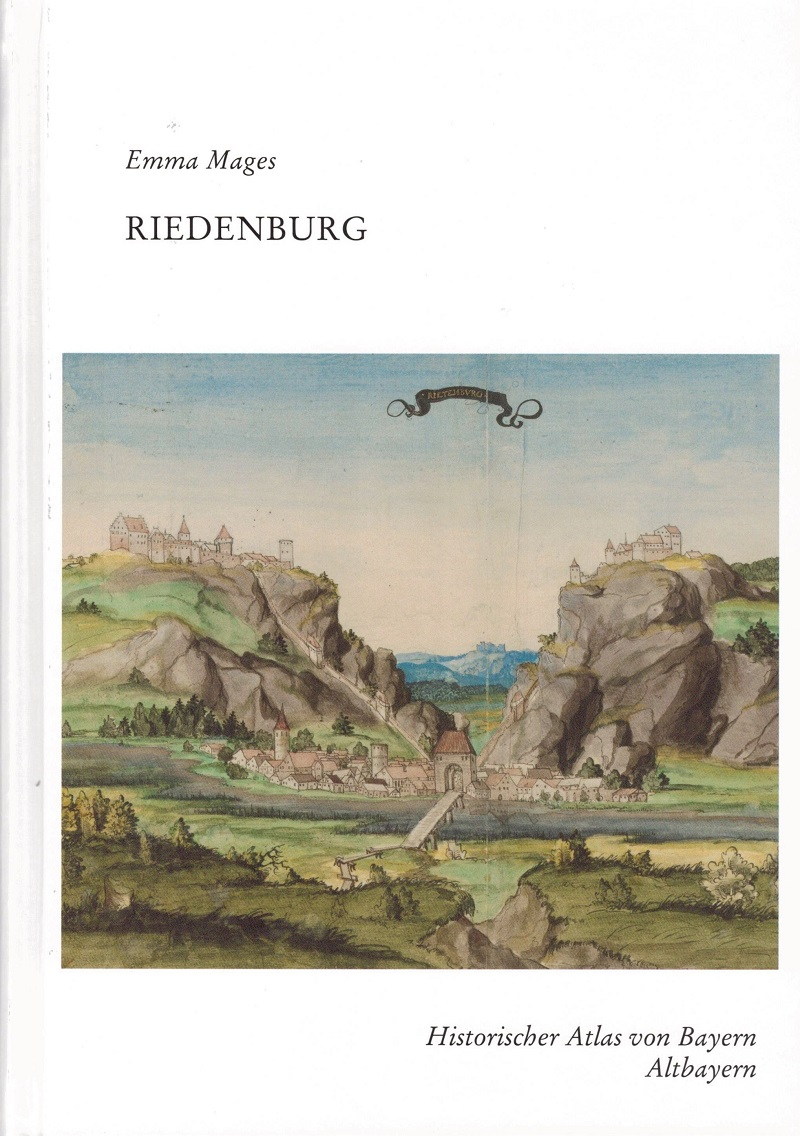 Hist. Atlas Von Bayern Band 68: Emma Mages, Riedenburg. Das Pfleggericht Riedenburg, Altmannstein Und Dietfurt